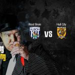 Gang Bang: Hull City pewniakiem do porażki z West Brom!