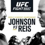 MMA: UFC on Fox: Johnson vs. Reis